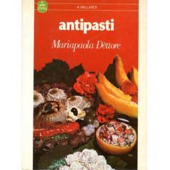 Antipasti. 114 ricette [Perfect Paperback] Dettore, Mariapaola