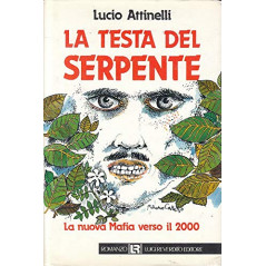LA TESTA DEL SERPENTE. [Hardcover] attinelli