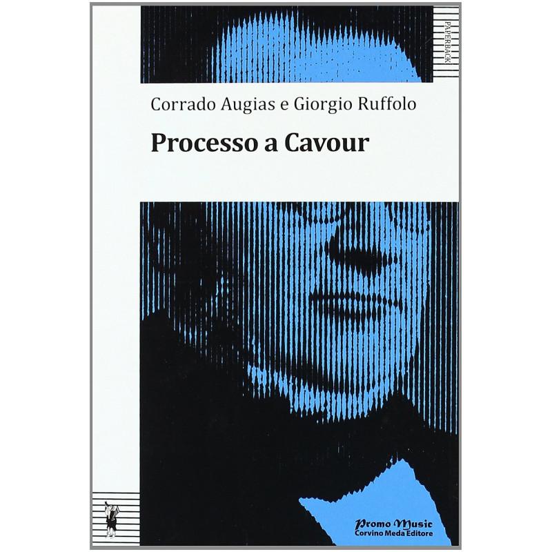 Processo a Cavour Augias, Corrado and Ruffolo, Giorgio