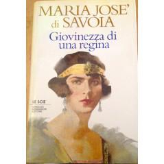 Giovinezza di una regina. Coll. Le Scie. [Paperback] SAVOIA Maria Josè.
