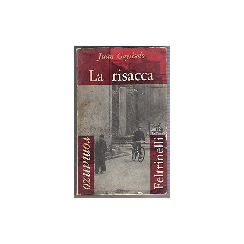 La risacca [Paperback] Goytisolo Juan