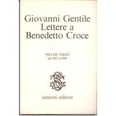Lettere a Benedetto Croce dal 1907 al 1909 [Paperback] Gentile Giovanni