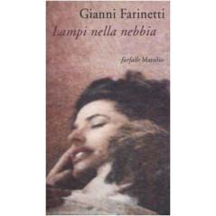 Lampi nella nebbia Farinetti, Gianni