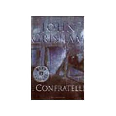 I Confratelli Grisham, John and Dobner, Tullio