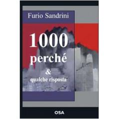 Mille perché e qualche risposta Sandrini, Furio