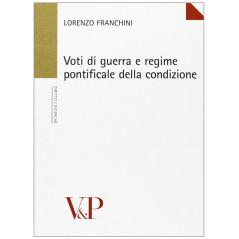 Voti di guerra e regime pontificale della condizione [Paperback] Franchini, Lorenzo