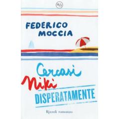 Cercasi Niki disperatamente by Federico Moccia(2007-06-08) [Paperback] Federico Moccia