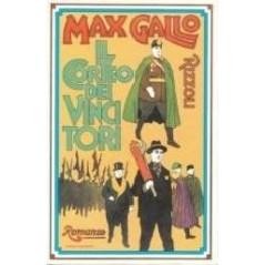 IL CORTEO DEI VINCITORI 1973 [Hardcover] Max Gallo